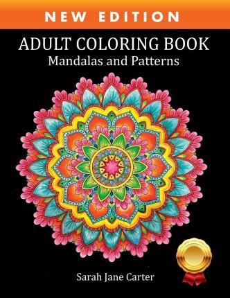 Adult Coloring Book: Mandalas And Patterns