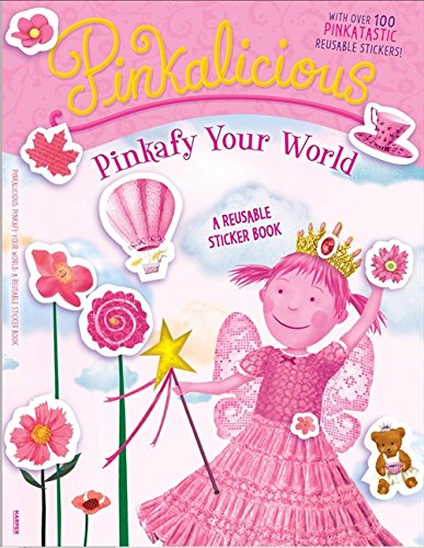 Pinkalicious: Pinkify Your World