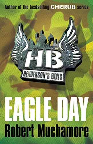 Eagle Day (Henderson`s Boys)