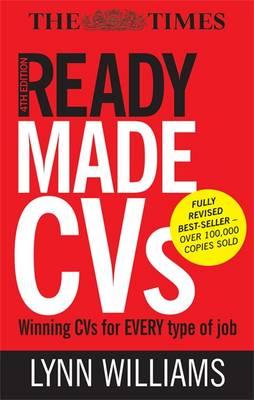 Readymade Cvs: Winning Cvs For Every Type Of Job: Winning Cvs For Every Type Of Job