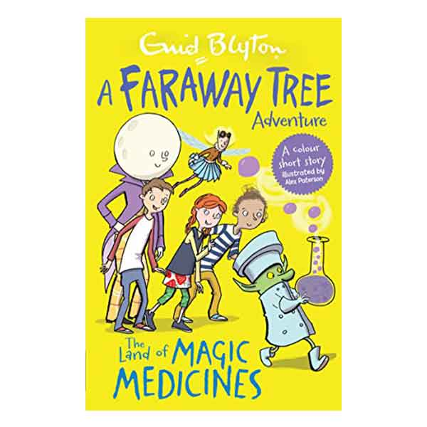 The Land of Magic Medicines: A Faraway Tree Adventure (Blyton Colour Reads)