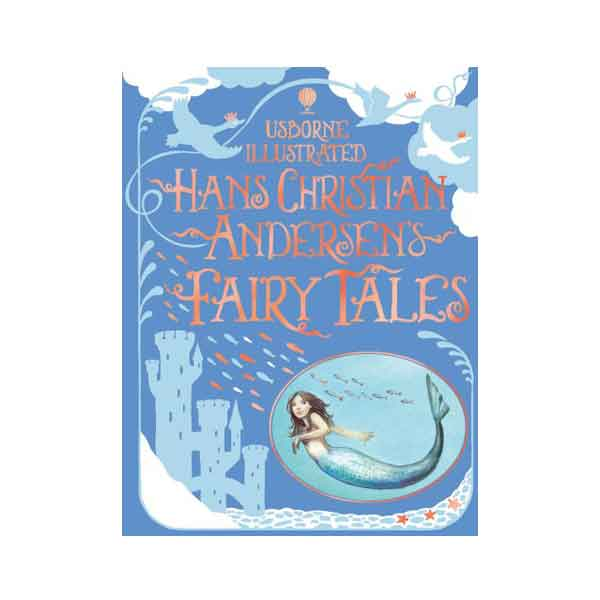 Illustrated Hans Christian Andersen's Fairy Tales (Illustrated Story Collections)