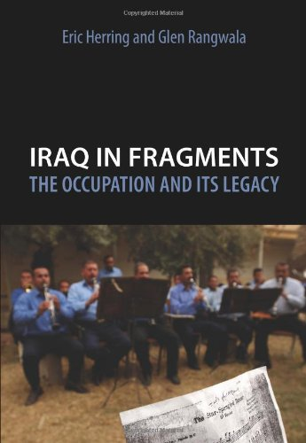 Iraq in Fragments: The Occupation and Its Legacy (Crises in World Politics)