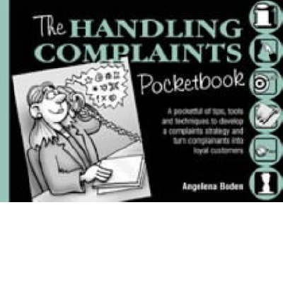 The Handling Complaints Pocketbook (Management Pocketbooks)