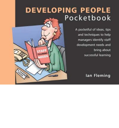 The Developing People Pocketbook (Management Pocketbooks)