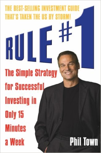 Rule No.1: The Simple Strategy for Successful Investing in Only 15 Minutes a Week!