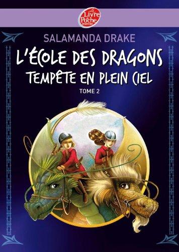 L'école des dragons, Tome 2 : Tempête en plein ciel