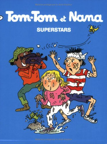 Tom-Tom et Nana, Tome 22 : Superstars