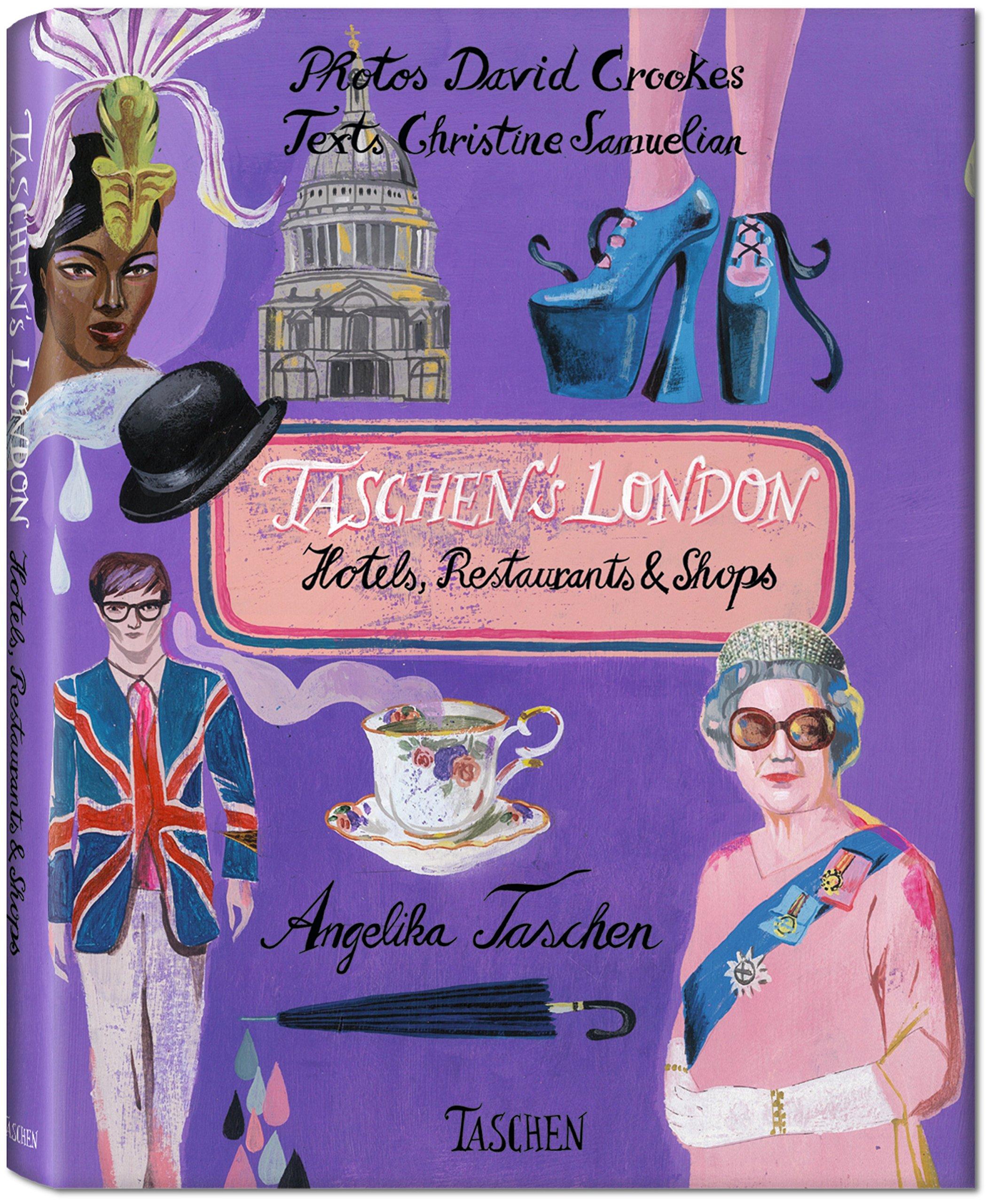 Taschen's London: Hotels, Restaurants and Shops